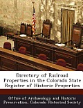 Directory of Railroad Properties in the Colorado State Register of Historic Properties
