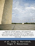 Highway-Runoff Quality, and Treatment Efficiencies of a Hydrodynamic-Settling Device and a Stormwater-Filtration Device in Milwaukee, Wisconsin: Usgs
