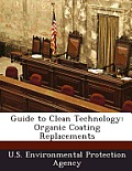 Guide to Clean Technology: Organic Coating Replacements
