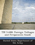 TM 5-688: Foreign Voltages and Frequencies Guide