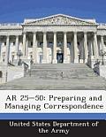 AR 25-50: Preparing and Managing Correspondence