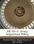 AR 70-1: Army Acquisition Policy