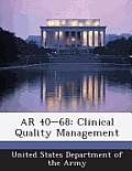 AR 40-68: Clinical Quality Management