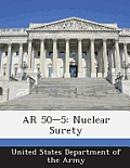 AR 50-5: Nuclear Surety