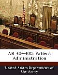 AR 40-400: Patient Administration