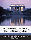 AR 190-47: The Army Corrections System