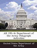 AR 195-6: Department of the Army Polygraph Activities