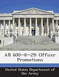 AR 600-8-29: Officer Promotions