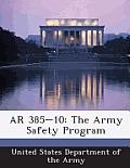 AR 385-10: The Army Safety Program