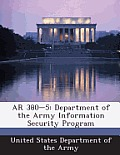 AR 380-5: Department of the Army Information Security Program