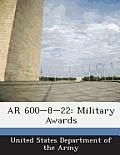 AR 600-8-22: Military Awards