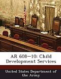 AR 608-10: Child Development Services
