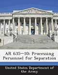 AR 635-10: Processing Personnel for Separation