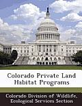 Colorado Private Land Habitat Programs