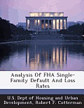Analysis of FHA Single-Family Default and Loss Rates