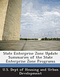 State Enterprise Zone Update Summaries of the State Enterprise Zone Programs