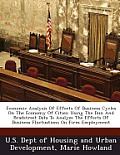 Economic Analysis of Effects of Business Cycles on the Economy of Cities: Using the Dun and Bradstreet Data to Analyze the Effects of Business Fluctua