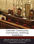 Colorado Community Corrections Auditing Guidelines
