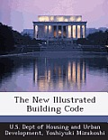 The New Illustrated Building Code