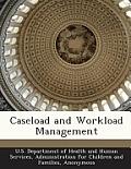 Caseload and Workload Management