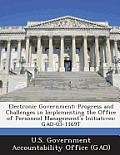 Electronic Government: Progress and Challenges in Implementing the Office of Personnel Management's Initiatives: Gao-03-1169t