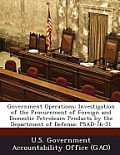 Government Operations: Investigation of the Procurement of Foreign and Domestic Petroleum Products by the Department of Defense: Psad-76-51