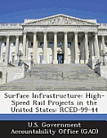 Surface Infrastructure: High-Speed Rail Projects in the United States: Rced-99-44