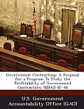 Government Contracting: A Proposal for a Program to Study the Profitability of Government Contractors: Nsiad-87-46