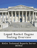 Liquid Rocket Engine Testing Overview