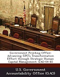 Government Printing Office: Advancing Gpo's Transformation Effort Through Strategic Human Capital Management: Gao-04-85