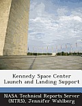 Kennedy Space Center Launch and Landing Support