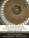 Dod Contract Management: Overpayments Continue and Management and Accounting Issues Remain: Gao-02-635