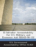El Salvador: Accountability for U.S. Military and Economic Aid: Nsiad-90-132