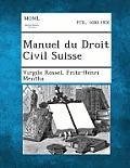 Manuel Du Droit Civil Suisse, Tome III