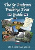 The St Andrews Walking Tour Guide