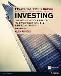 Financial Times Guide To Investing: the Definitive Companion To Investment and the Financial Markets