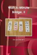 Wait-A-Minute Bridge, II