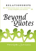 Relationships Beyond the Quotes