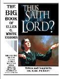The Big Book of Ellen G. White Errors