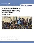 Major Problems In American History Volume I