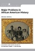 Major Problems In African American History Loose Leaf Version