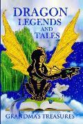 Dragon Legends and Tales - Grandma's Treasures