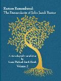 Rectors Remembered: The Descendants of John Jacob Rector Volume 2