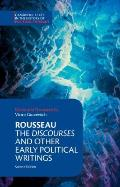 Rousseau The Discourses & Other Early Political Writings