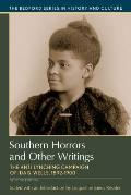 Southern Horrors & Other Writings The Anti Lynching Campaign Of Ida B Wells 1892 1900