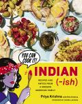 Indian ish Recipes & Antics from a Modern American Family