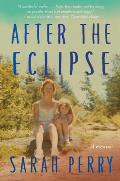 After the Eclipse A Mothers Murder a Daughters Search