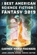 The Best American Science Fiction and Fantasy: 2019