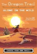 Alone in the Wild: The Oregon Trail #5