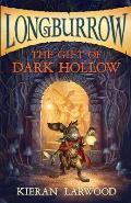 Longburrow 02 Gift of Dark Hollow